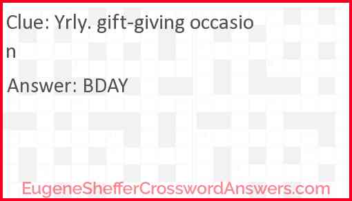 Yrly. gift-giving occasion Answer