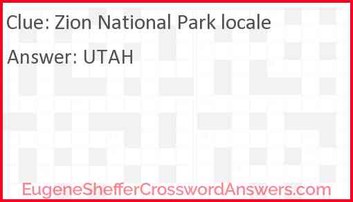 Zion National Park locale Answer